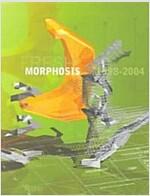 Morphosis: 1998-2004 (Hardcover)