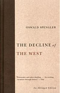 The Decline of the West (Paperback, Reprint)