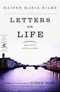 Letters on Life: New Prose Translations (Paperback)