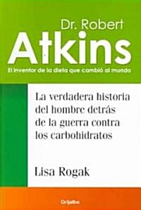 Dr. Robert Atkins (Paperback)
