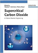 Supercritical Carbon Dioxide: In Polymer Reaction Engineering (Hardcover)