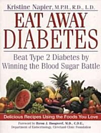 Eat Away Diabetes (Paperback, Reissue)