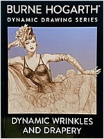Dynamic Wrinkles and Drapery: Solutions for Drawing the Clothed Figure (Paperback, Revised)