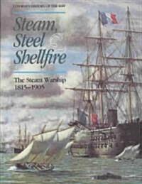 Steam, Steel & Shellfire (Hardcover)
