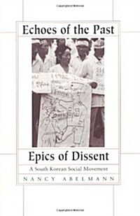 Echoes of the Past, Epics of Dissent (Paperback)