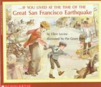 If You Lived at the Time of the Great San Francisco Earthquake (Paperback, Reprint)