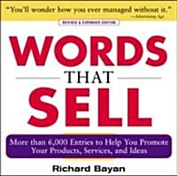Words That Sell, Revised and Expanded Edition: The Thesaurus to Help You Promote Your Products, Services, and Ideas (Paperback, 2, Revised & Expan)