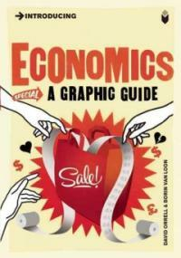 Introducing Economics : A Graphic Guide (Paperback)