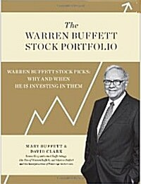 The Warren Buffett Stock Portfolio: Warren Buffett Stock Picks: Why and When He Is Investing in Them (Hardcover, Deckle Edges)