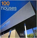 100 of the World's Best Houses (Hardcover)