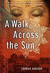 A Walk Across the Sun (Hardcover)