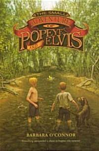 The Small Adventure of Popeye and Elvis (Prebound, Turtleback Scho)