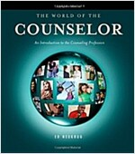 The World of the Counselor: An Introduction to the Counseling Profession (Hardcover, 4, Revised)