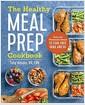 [중고] The Healthy Meal Prep Cookbook: Easy and Wholesome Meals to Cook, Prep, Grab, and Go (Paperback)