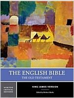 English Bible Volume 1-KJV-Old Testament (Paperback, Norton Critical)