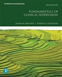 Fundamentals of clinical supervision / 6th ed