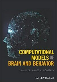 Computational models of brain and behavior / First edition