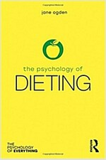 The Psychology of Dieting (Hardcover)