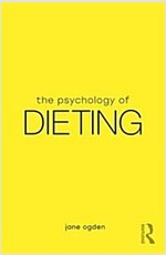 The Psychology of Dieting (Paperback)