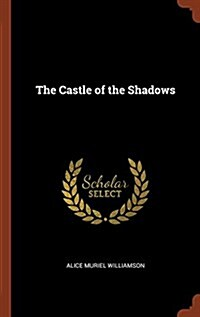 The Castle of the Shadows (Hardcover)