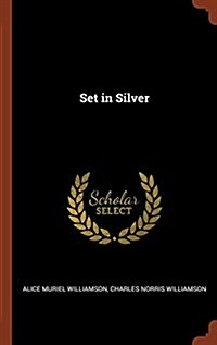 Set in Silver (Hardcover)