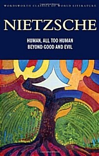 Human, All-Too-Human, Beyond Good and Evil: Parts 1 and 2 (Paperback)