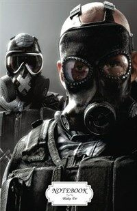 Notebook: Tom Clancys Rainbow Six Siege: Journal Dot-Grid, Graph, Lined, Blank No Lined, Small Pocket Notebook Journal Diary, 12 (Paperback)