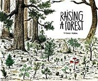 Raising a Forest (Paperback)