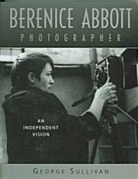 Berenice Abbott, Photographer (Hardcover)