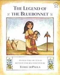 The Legend of the Bluebonnet: An Old Tale of Texas (Paperback)