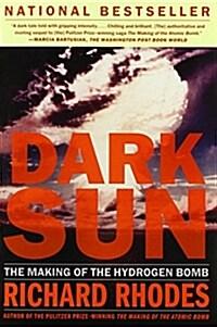 Dark Sun: The Making of the Hydrogen Bomb (Paperback)