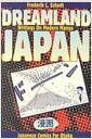 Dreamland Japan (Paperback)