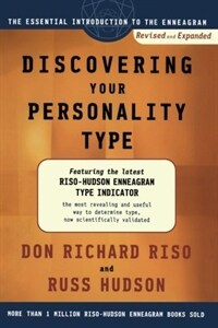 Discovering your personality type : the essential introduction to the enneagram Rev. and expanded