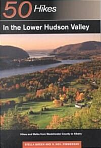 50 Hikes in the Lower Hudson Valley (Paperback)