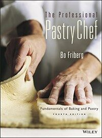 The professional pastry chef : fundamentals of baking and pastry 4th ed