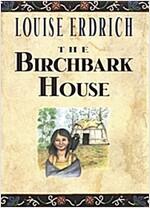 The Birchbark House (Paperback, Reprint)
