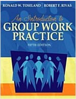 An Introduction to Group Work Practice-with Myhelpinglab (Hardcover, 5th)