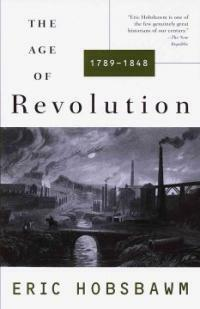 The Age of Revolution: 1749-1848 (Paperback)
