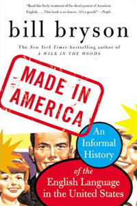 Made in America: An Informal History of the English Language in the United States (Paperback)