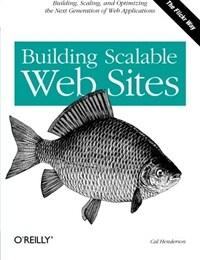 Building scalable web sites 1st ed