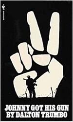 Johnny Got His Gun (Mass Market Paperback)