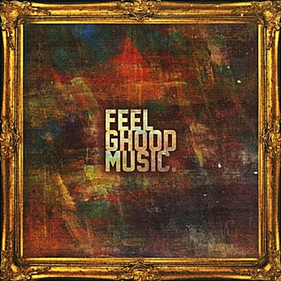 FeelGhood Music - FeelGhood [Deluxe Ver.]