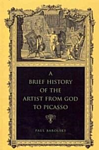 Brief Hist Artist from God to Picasso PB (Paperback)