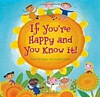 If Youre Happy and You Know It! (Paperback)