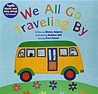 We All Go Traveling by [with CD (Audio)] [With CD (Audio)] (Paperback)