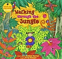Walking Through the Jungle (Paperback with CD) (Wallet or folder)