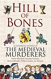 Hill of Bones (Paperback, New)