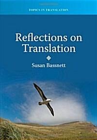 Reflections on Translation (Paperback)