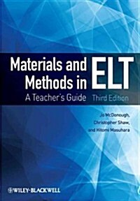 Materials and Methods in ELT : A Teachers Guide (Paperback, 3rd Edition)