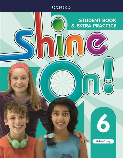 Shine On!: Level 6: Student Book with Extra Practice (Paperback)